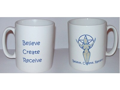 Believe, Create, Receive, Goddess Mug